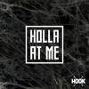 Rusty Hook - Holla At Me