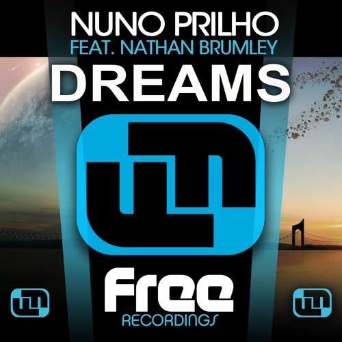 Prilho ft. Nathan Brumley - Dreams (Original Mix)