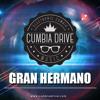 Gran Hermano - Cumbia Drive