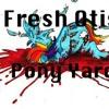 FreshOtis- PonyYard(Terminus Audio)