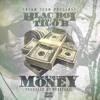 Blac Boi X Tigo B - Back To The Money (Dirty)