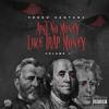 Lets Get It   Fredo Santana - Aint No Money Like Trap Money (Prod by Lozart of 416)