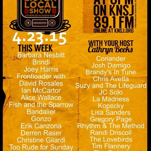 The Listen Local Show 4 23 15
