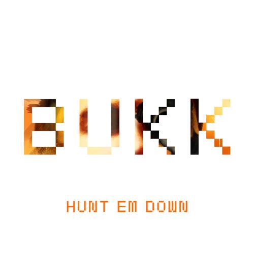 Geoff Bukk - Hunt 'Em Down [FREE DOWNLOAD]