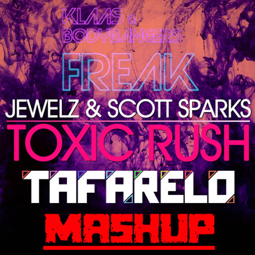DJ TAFARELO - Toxicrush & Klass (Mashup) Exclusive Free Download