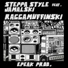 Jamalski & Steppa Style & Epeak - Raggamuffinski - extract