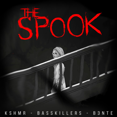 Download KSHMR - The Spook (ft. BassKillers & B3nte) [Free Download]
