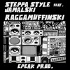 Epeak ft Steppa Style & Jamalski  - Raggamuffinski (Extract, soon on Break Koast rec)