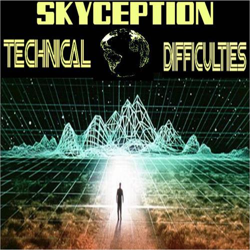 'Skyception: Technical Difficulties' - April 23, 2015
