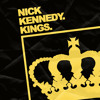 Nick Kennedy - Kings [FREE DOWNLOAD]
