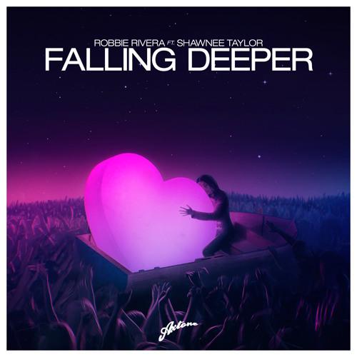 Robbie Rivera feat. Shawnee Taylor - Falling Deeper