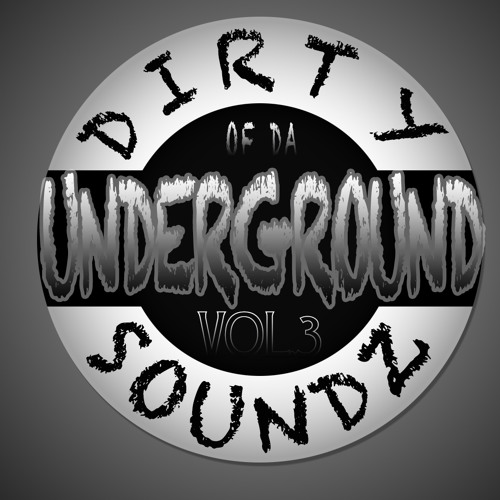 DIRTY SOUNDZ OF DA UNDERGROUND VOL.3 MIXED BY V1TO