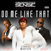 Do Me Like That Feat. Monica, Jeezy & Yo Gotti