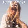 Deep Fridays 17 // Guest Mix By Aytac Kart