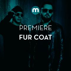 Premiere: Fur Coat 'Monday'