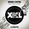 Mind Cntrl - Muthaf-ckaz (Original Mix) [FREE DOWNLOAD]