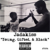 Jadakiss - Young, Gifted And Black 2015 (Big Daddy Kane Remix) New CDQ Dirty