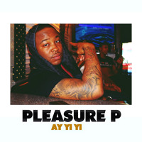 Pleasure P - Ay Yi Yi (RnBass) Artwork