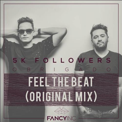 Fancy Inc - Feel The Beat (Original Mix) FREE DOWNLOAD