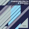 Christian Smith & Wehbba - Believe (Warehouse Mix)