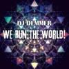 We Run The World! (Original mix)