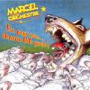 Marcel et son orchestre - Le pornographe