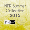 NPR Summer Collection Part 1 OUT 01/06/2015 (Click here for track list and release info)