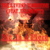 Die In A Fire - The Living Tombstone (Feat .EileMonty)