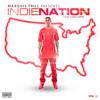 DJ @6BillionPeople Presents Indie Nation The Mixtape Vol 1