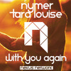 Nymer - With You Again (ft. Tara Louise)[Free Download]