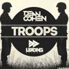 Dean Cohen   - Troops (Eyal Arav Mash)