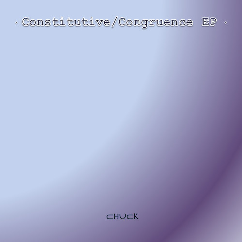 Chuck - Congruence (Original Mix)