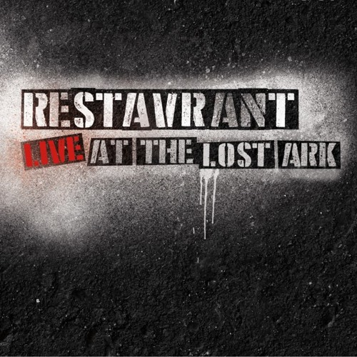 Restavrant - Live at the Lost Ark