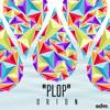 O R I O N - Plop [Exclusive]