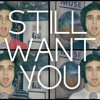 Brandon Flowers - Still Want You Cover
