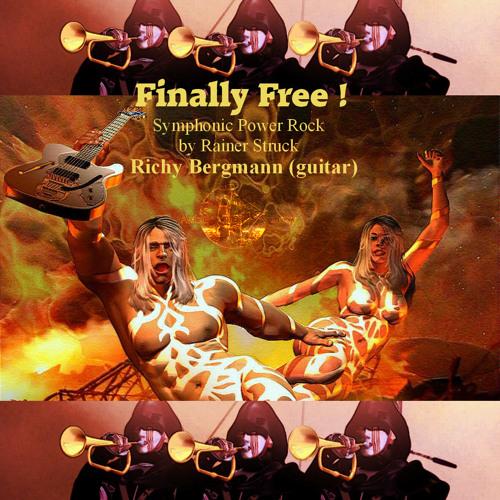 FINALLY FREE Symphonic Power Rock ft Richy Bergmann (guit)