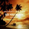 Wiz Khalifa ft. Charlie Puth - See You Again (Yari Tropical Remix) [Buy=Download!]
