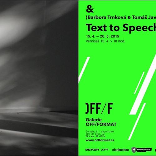Galerie OFF/FORMAT: TEXT TO SPEECH (Barbora Trnková, Tomáš Javůrek)