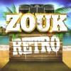 Zouk Rétro - Le meilleur du Zouk (Gilles Floro / Patrick St Eloi /Thierry Cham / Zouti / ..