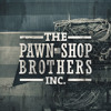 The Pawn Shop Brothers Inc.