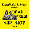 Dead Prez - Hip Hop rMx (FREE DOWNLOAD.wav) by BissoMaN (macume.snd)