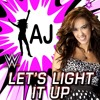 Aj Lee  WWE Theme Song Lets Light It Up