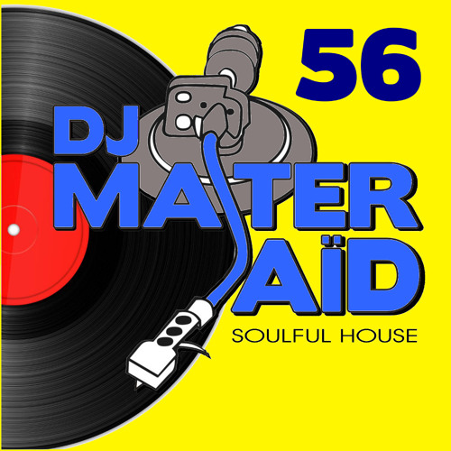 Dj master sa d 39 s soulful funky house mix volume 56 by dj for Funky house tracks