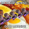 Download ★Dodobeatz & Thimlife - Good Morning (Original Mix)★ FREE DOWNLOAD Mp3