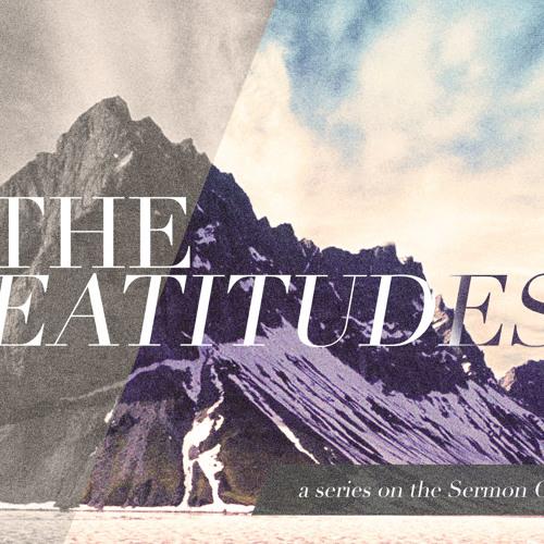Beatitudes - Part 1