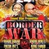 BORDER WAR 2015 KING FARGO VS MADD SQUAD VS SNOW WHITE VS FRESH INTL