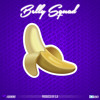Belly Squad - #Banana (Prod. By G.A) @BellySquad
