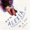 Alexia ft. Double You - Me And You (Kvn Remix)