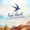 Feel Musik #11 - Edward Ean & Abdel Hady