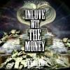 YL - Im InLove Wit The Money